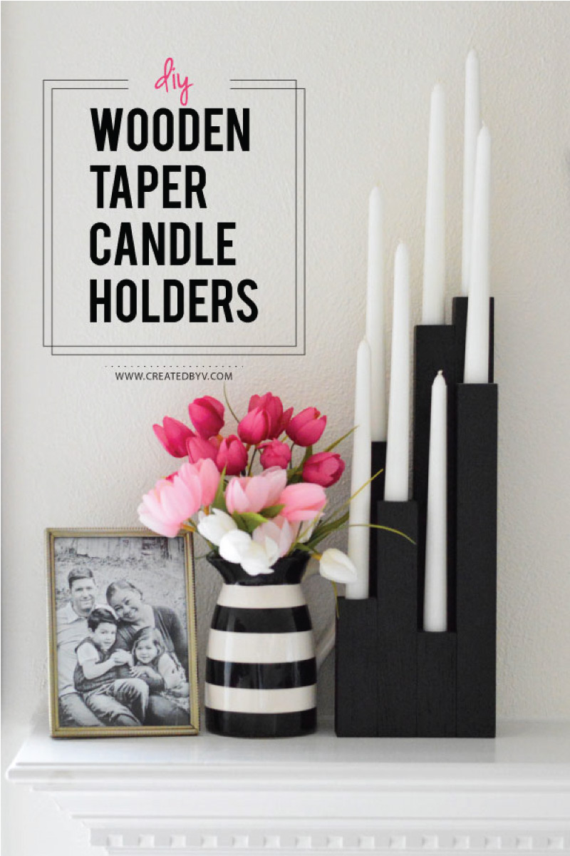 Diy Wooden Taper Candleholders Created By V